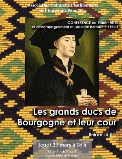 Les grands Ducs de Bourgogne et leur cour