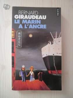 Bernard Giraudeau - Le marin à l'ancre