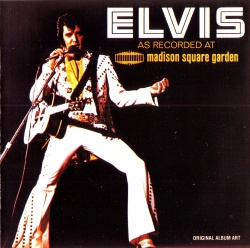 ELVIS PRESLEY - Elvis As Recorded At Madison Square Garden [Remastered Edition]