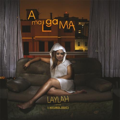 Laylah meets I Neurologici - Amalgama (2016) [Reggae]
