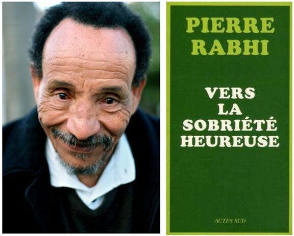 Vers la sobriété heureuse, par Pierre Rabhi