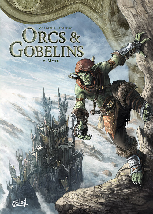 Orcs & gobelins - Tome 02 Myth - Cordurie & Lorusso
