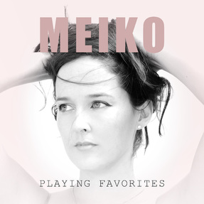 Cover me # 94 : Meiko - Playing Favorites [2018]