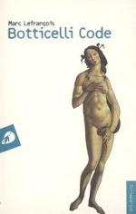 Botticelli Code, Marc Lefrançois