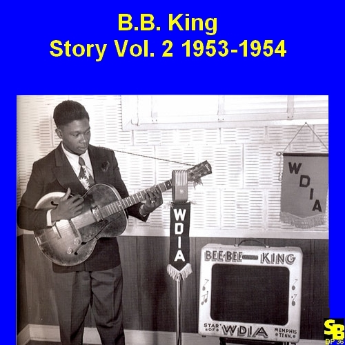 "B.B. King : CD "" B.B. King Story Vol. 2 1953-1954 "" Soul Bag Records DP 36 [ FR ]"