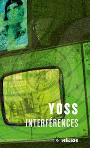 Interférences - Yoss