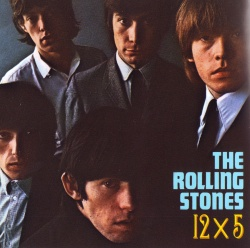 THE ROLLING STONES - 12 X 5 [DSD Remastered Edition]