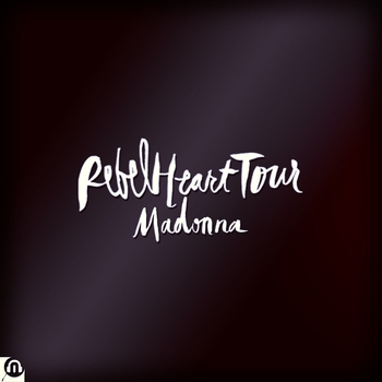 Madonna Rebel Heart Tour Audios General Cover
