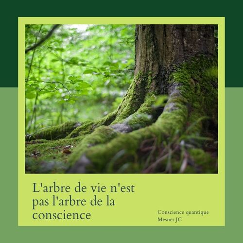 L'arbre de vie n'est pas l'arbre de la conscience