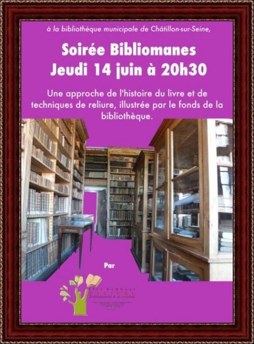 """Une sorée """"Bibliomanes"""" à la Bibliothèque Municipale de Châtillon sur Seine..."""