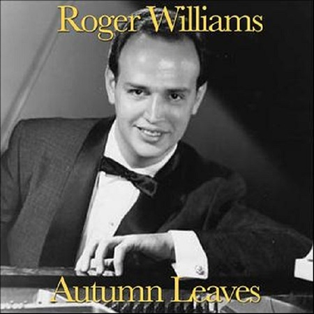 Autumn Leaves - Roger Williams