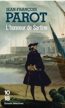 Les Enquêtes de Nicolas Le Floch, commissaire au Châtelet, tome 9, L'Honneur de Sartine ; Jean-François Parot