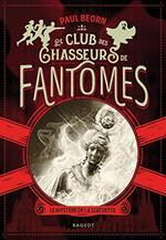 Chronique Le Club des chasseurs de fantômes : Le mystère de la statuette de Paul Beorn