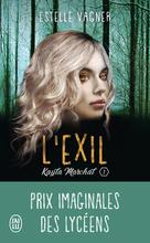 Kayla Marchal tome 1- Exil