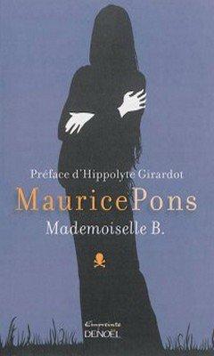 Maurice Pons : Mademoiselle B.