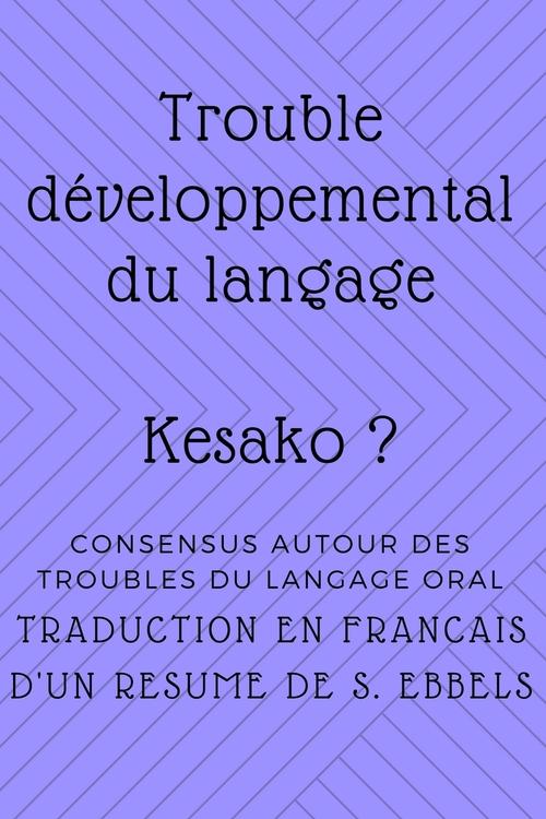 Trouble développemental du langage