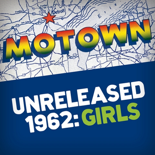 "Various Artists : "" Motown Unreleased 1962 : Girls "" CD Motown Records [ UK ]"