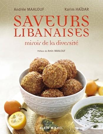Saveurs libanaises - Andrée Maalouf & Karim Haïdar