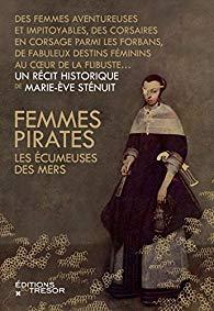 Essai - Femmes pirates : les écumeuses des mers