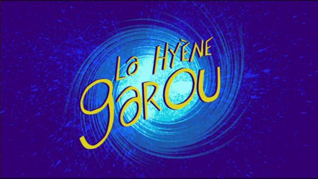 167 LA HYÈNE GAROU
