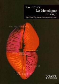 #5 | Eve Ensler - Les monologues du vagin