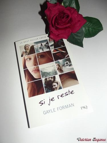 """""""Si je reste"""" - Gayle Forman"""