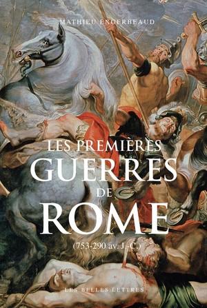 Les première Guerres de Rome - Mathieu Engerbeaud