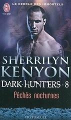 Le cercle des immortels : Dark-Hunters, tome 8