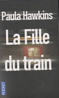 """"""" La fille du train"""" de Paula Hawkins"""