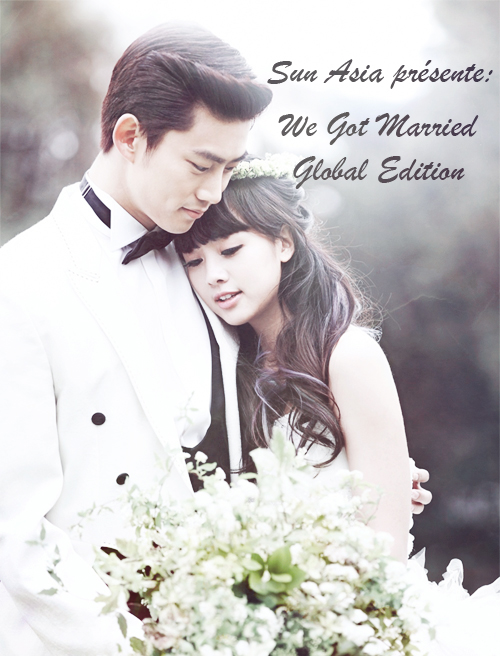 [Projet en cours] We Got Married Global Edition (Taecyeon & Gui Gui)