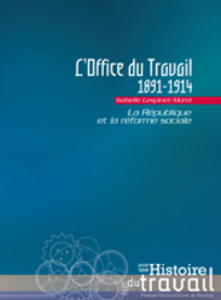 L'Office du travail, 1891-1914