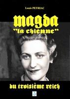 """Plus qu'une""""chienne""""... un être veule que cette Magda Goebbels !"""