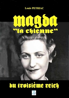 Magda Goebbels... savoir au-delà de la propagande nazie