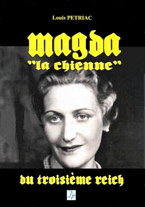 Pour se procurer Magda, la chienne...