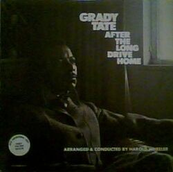 Grady Tate - After The Long Drive Home - Complete LP