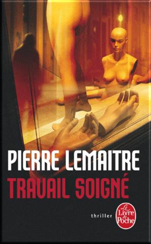 Travail soigné de Pierre Lemaitre LC avec Marie