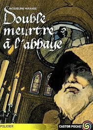 Chronique du roman {Double meurtre à l'abbaye}