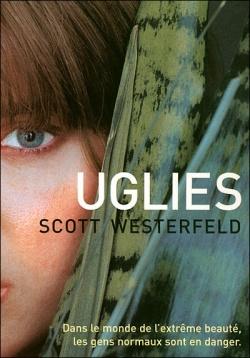 """""""Uglies"""" de Scott Westerfeld"""