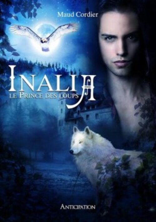 Inalia T1 - Le Prince des Loups