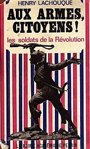 Aux-armes-citoyens-Henry-Lachouque