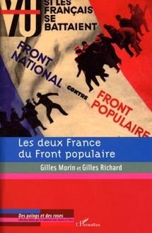 Gilles Morin et Gilles Richard - Les deux France du Front populaire