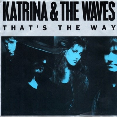 Katrina And The Waves - That's The Way - 1989