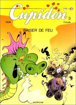 Cupidon - Tome 3 : Baiser de feu