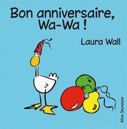 Bon anniversaire Wa-Wa