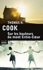 Sur les hauteurs du mont Crève-coeur Thomas H. Cook