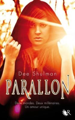 Parallon, Tome 1 de Dee Shulman