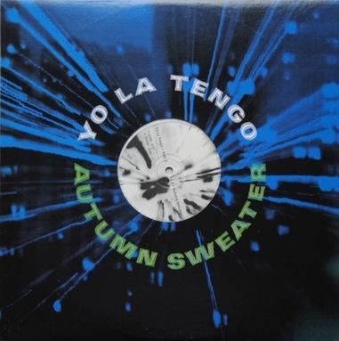 Les SINGLéS Yo La Tengo EP - Autumn Sweater (1997)
