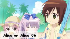 Alice or Alice 06