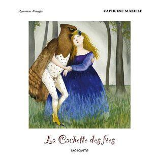 """Résultat de recherche d'images pour """"la cachette des fées capucine mazille"""""""