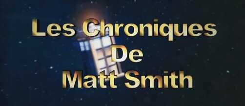Projet révélé : Les chroniques de Matt Smith !